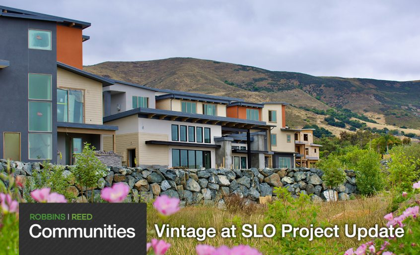 Robbins|Reed Communities - Vintage at SLO Update